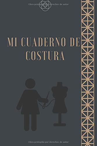 Mi cuaderno de costura: Diario de la bala para rellenar: Proyectos, Inspiraciones, Equipos, Fechas y Moodboards (Spanish Edition)