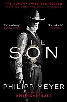 The Son by [Philipp Meyer]