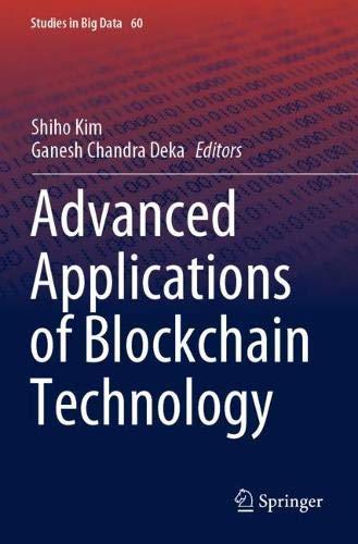 Advanced Applications of Blockchain Technology (Studies in Big Data)