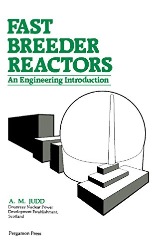 Fast Breeder Reactors: An Engineering Introduction (English Edition)