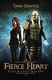 Fierce Heart (Elven Alliance)