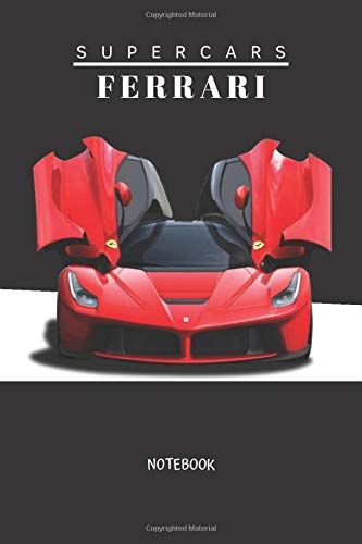 Supercars Ferrari notebook: Cars Notebook, Journal, Diary, Drawing and Writing, Creative Writing, Poetry (110 Pages, Blank, 6 x 9)