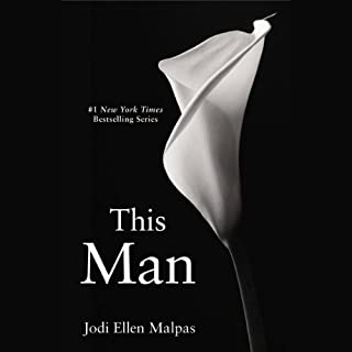 This Man     This Man Trilogy, Book 1              By:                                                                                                                                 Jodi Ellen Malpas                               Narrated by:                                                                                                                                 Edita Brychta                      Length: 17 hrs and 19 mins     1,834 ratings     Overall 4.2