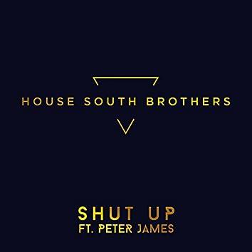 Shut Up (feat. Peter James)
