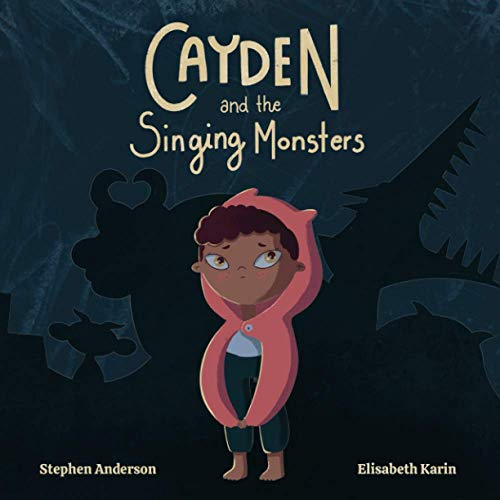 Compare Textbook Prices for Cayden and the Singing Monsters  ISBN 9798571838375 by Anderson, Stephen,Karin, Elisabeth
