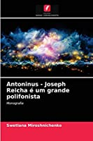Antoninus - Joseph Reicha é um grande polifonista