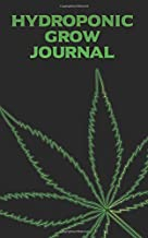 Hydroponic Grow Journal: 180 Daily Entry Guided Log Book