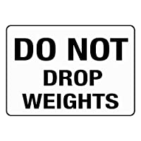 「Do Not Drop Weights」アルミメタルサイン 10 in x 7 in MSIGNSPR052_HR_10_7