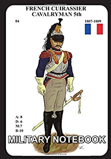 French Cuirassier: MILITARY NOTEBOOK