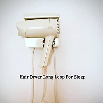 Hair Dryer Long Loop for Sleep