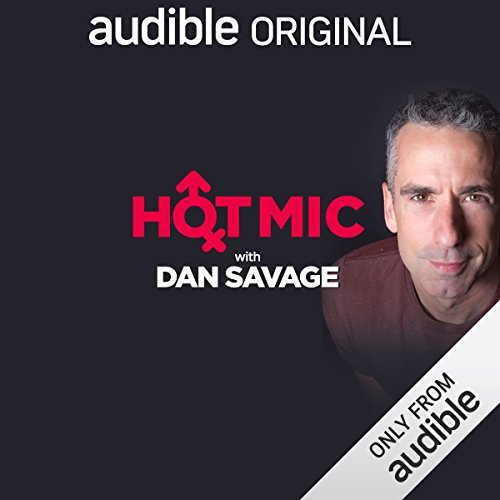 Hot Mic with Dan Savage audiobook cover art