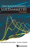 Understanding Voltammetry (Essential Textbooks in Chemistry)