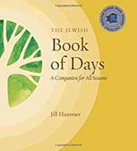 The Jewish Book of Days: A Companion for All Seasons