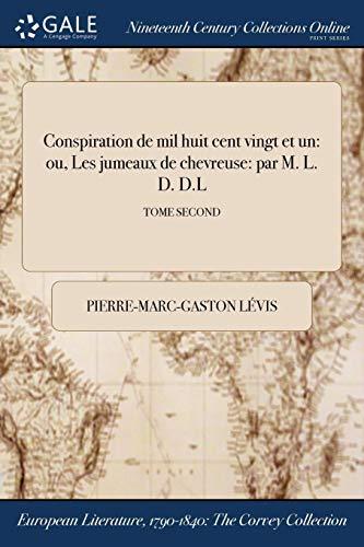 Levis, P: Conspiration de Mil Huit Cent Vingt Et Un