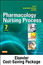 Pharmacology and the Nursing Process - Text and Study Guide Package, 7e [Paperback] [2012] 7 Ed. Linda Lane Lilley PhD RN, Scott Harrington PharmD, Julie S. Snyder MSN RN-BC
