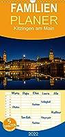 Kitzingen am Main - Familienplaner hoch (Wandkalender 2022 , 21 cm x 45 cm, hoch): Kalender der grossen Weinstadt Kitzingen am Main (Monatskalender, 14 Seiten )