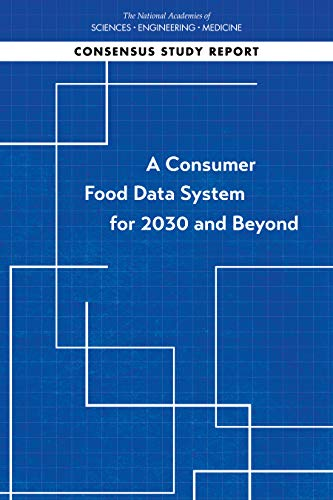 A Consumer Food Data System for 2030 and Beyond (English Edition)