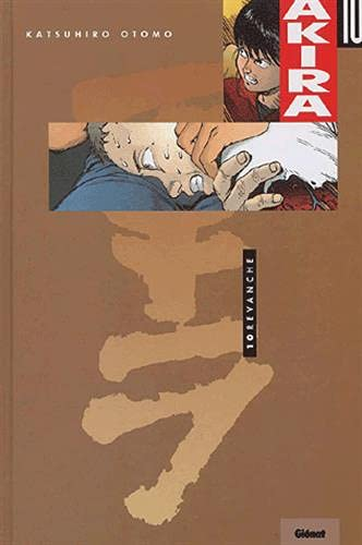 Akira - Couleur Vol 10: Revanche