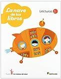 LECTURAS LA NAVE DE LOS LIBROS 3 PRIMARIA - 9788468011233
