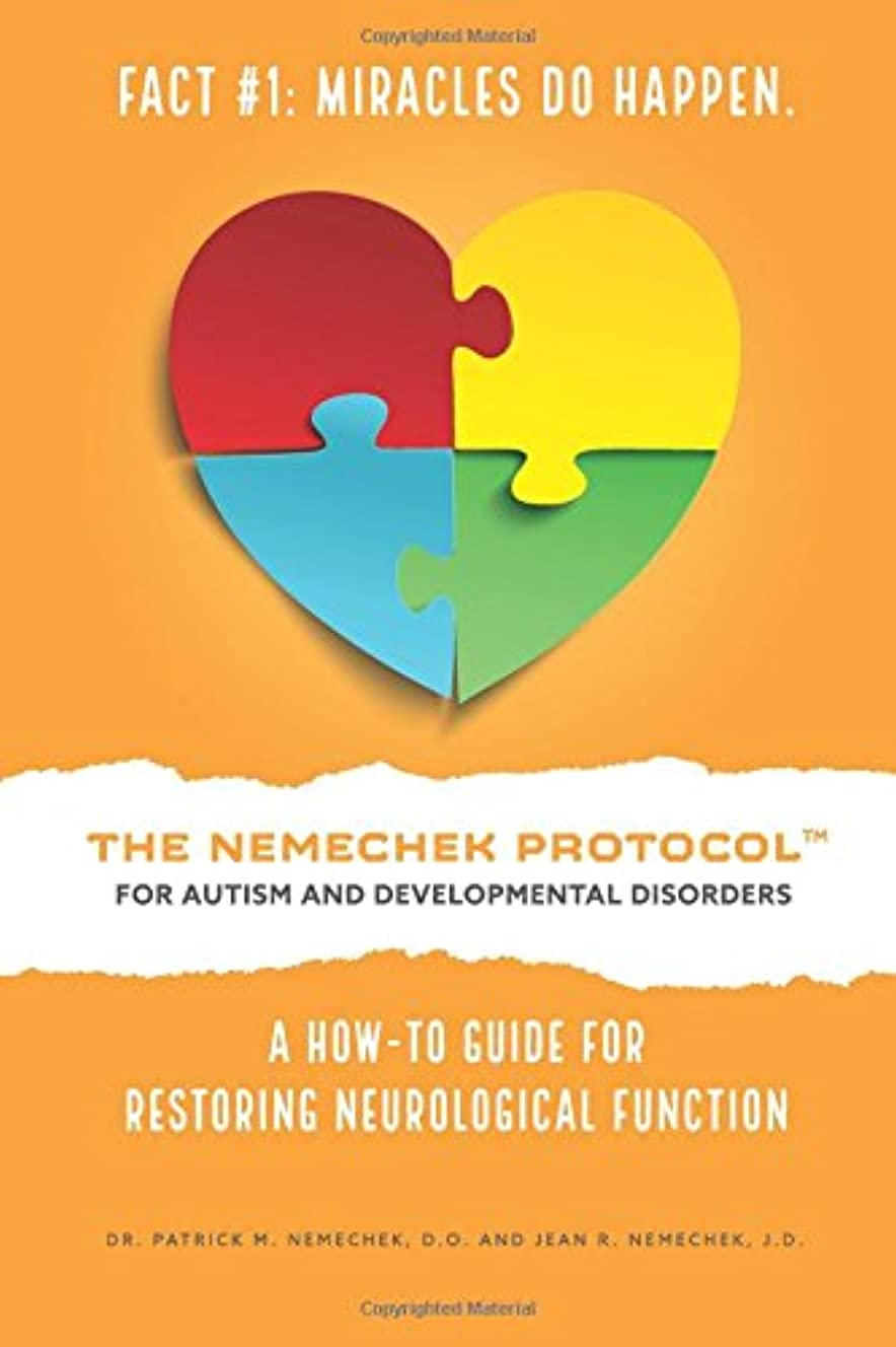 銀行スラックカウントThe Nemechek Protocol for Autism and Developmental Disorders: A How-To Guide to Restoring Neurological Function