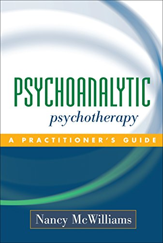 Compare Textbook Prices for Psychoanalytic Psychotherapy: A Practitioner's Guide 1 Edition ISBN 9781593850098 by Nancy McWilliams