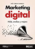 Marketing digital. Mide, analiza y mejora