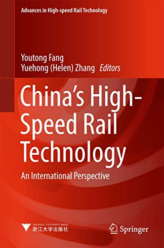 China's High-Speed Rail Technology: An International Perspective (Advances in High-speed Rail Techno