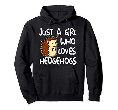 Just A Girl Who Loves Hedgehogs Disfraz De Erizo Sudadera con Capucha
