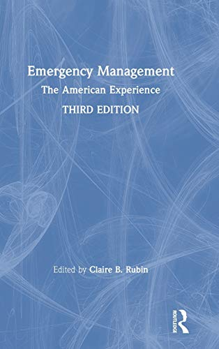 Emergency Management: The American Experience