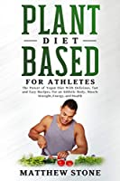 Plant based diet for athletes
