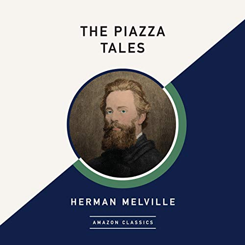 The Piazza Tales (AmazonClassics Edition) Titelbild