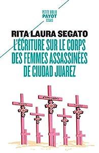 L'écriture sur le corps des femmes assas par Rita Laura Segato