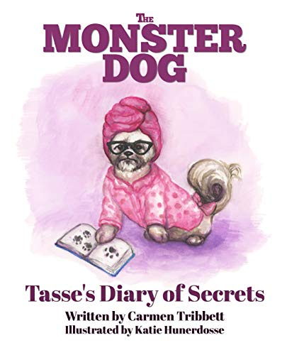 The Monster Dog: Tasse's Diary of Secrets (English Edition)
