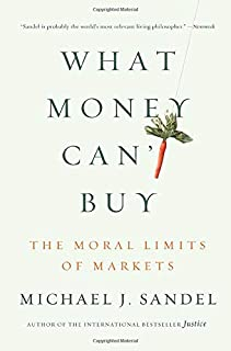 Best sandel moral limits of markets Reviews