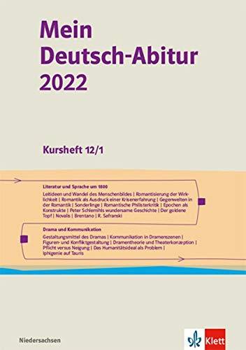 Mein Deutsch-Abitur 2022. Ausgabe Niedersachsen: Kursheft 12/1 Klasse 12