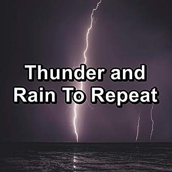 Thunder and Rain To Repeat