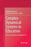 Complex Dynamical Systems in Education: Concepts, Methods and Applications
