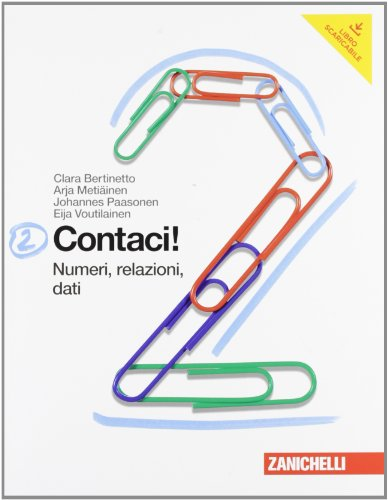 Contaci! Per la Scuola media. Con espansione online. Numeri, relazioni, dati-Misure, spazio e figure (Vol. 2)