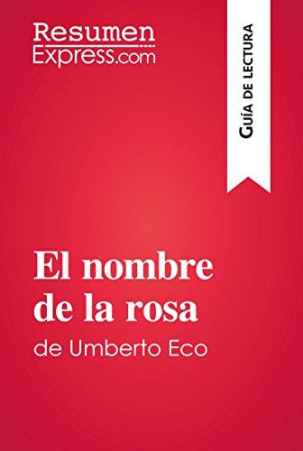 El nombre de la rosa de Umberto Eco (Guía de lectura): Resumen y análisis completo