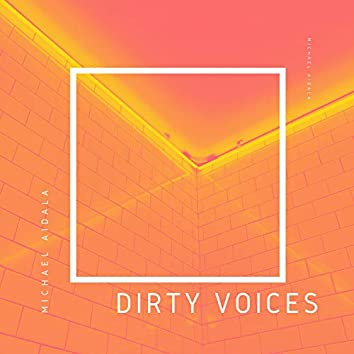 Dirty Voices