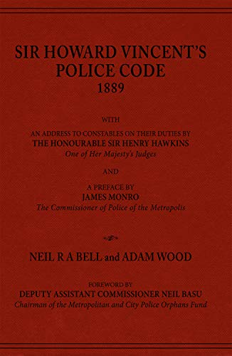 Sir Howard Vincent's Police Code, 1889 (English Edition)
