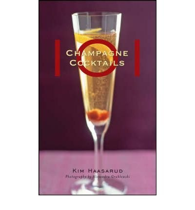 [{ 101 Champagne Cocktails By Haasarud, Kim ( Author ) Sep - 01- 2008 ( Hardcover ) } ]