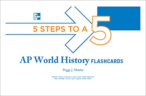 5 Steps to a 5 AP World History Flashcards (5 Steps to a 5 on the Advanced Placement Examinations Series)