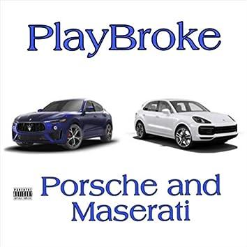Porsche And Maserati