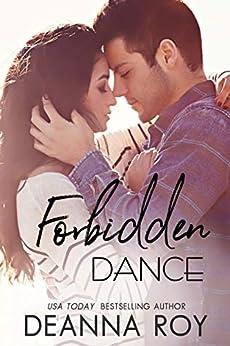 Forbidden Dance: A Celebrity Secret Crush New Adult Romance (Lovers Dance Book 1) by [Deanna Roy]