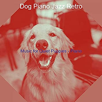 Music for Quiet Puppies - Piano