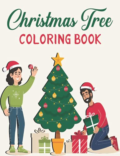 Christmas Tree Coloring Book: A Fabulous Christmas 50 design book for Color...