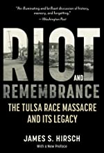 Riot and Remembrance: America