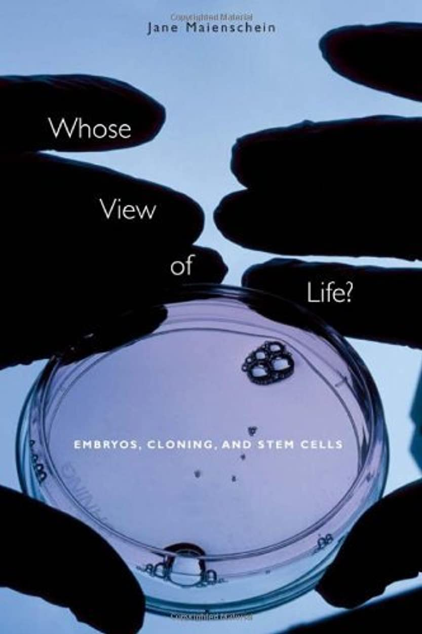 樹皮許可する体Whose View of Life?: Embryos, Cloning, and Stem Cells (English Edition)