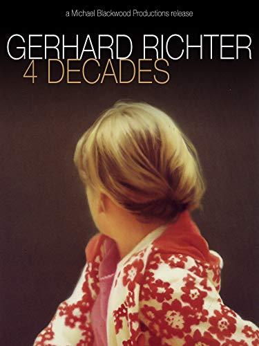 Gerhard Richter: 4 Jahrzehnte